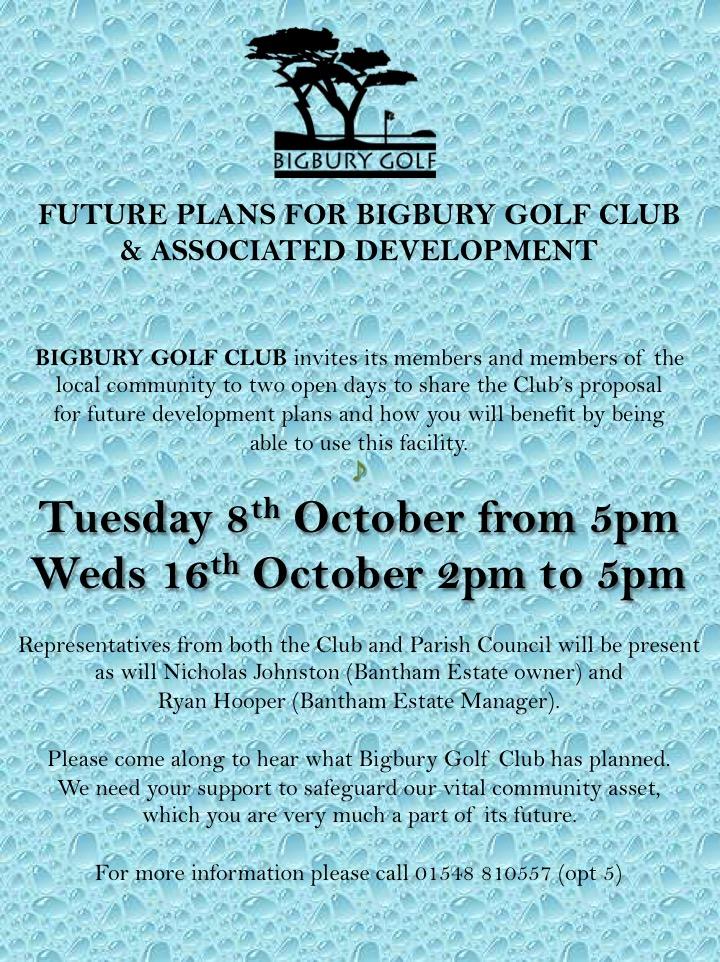 BIGBURY GOLF CLUB DEVELOPMENTS